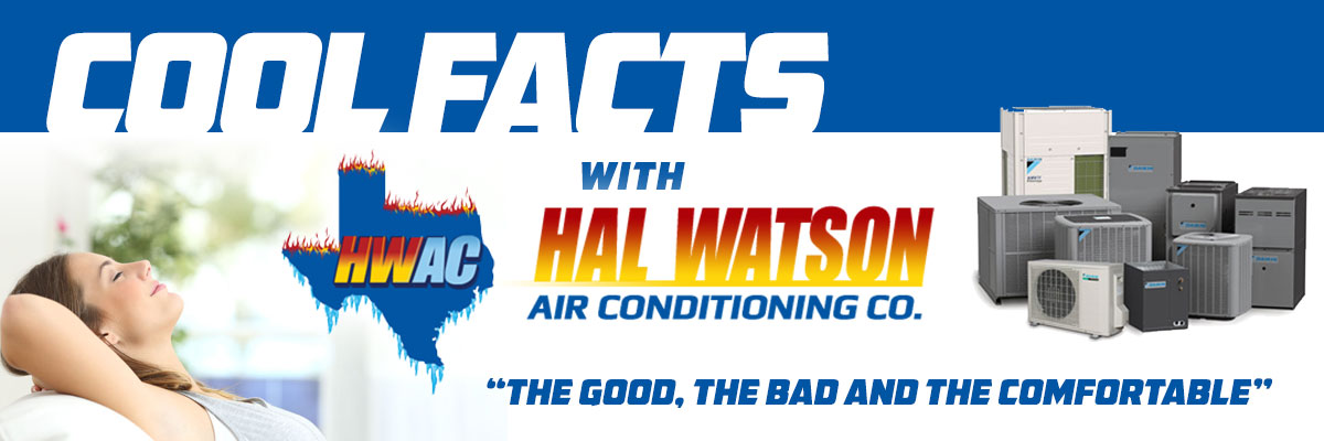 Cool Facts with Hal Watson AC: The Good, The Bad and The Comfortable