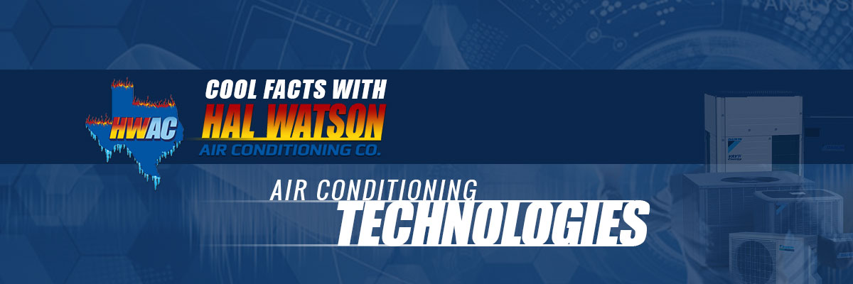 """Cool Facts with Hal Watson AC: Air Conditioning Technologies"""