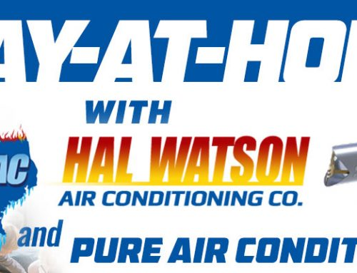 Stay-At-Home with Hal Watson and Pure Air Conditioning